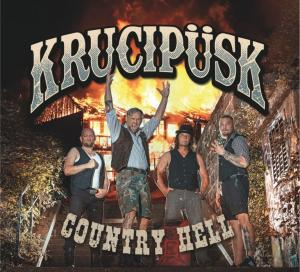 KRUCIPÜSK - nové CD - County Hell
